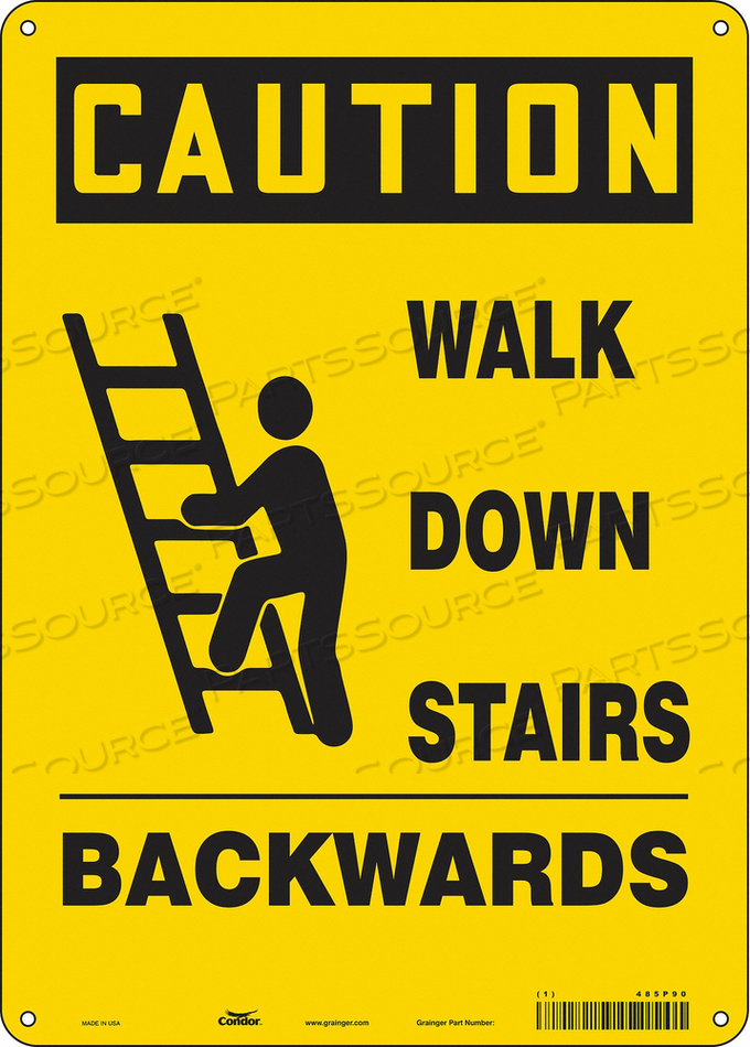 SIGN WALK DOWN STAIRS BACKWARDS 14 X10 by Condor