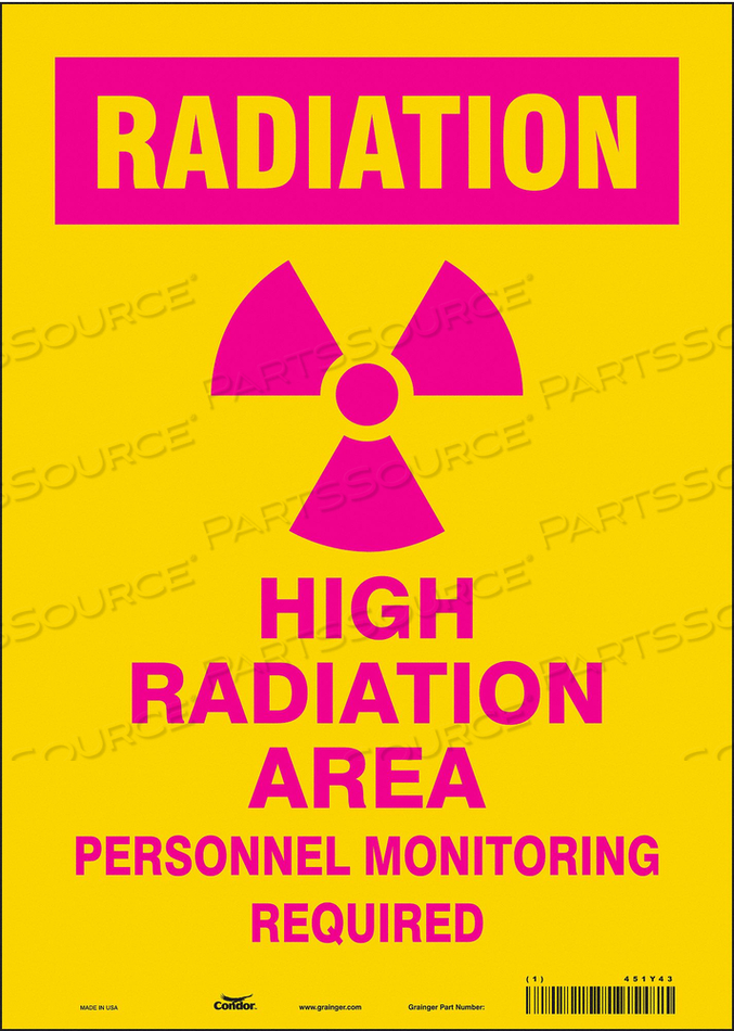 RADIATION SAFETY SIGN VINYL 14 H by Condor