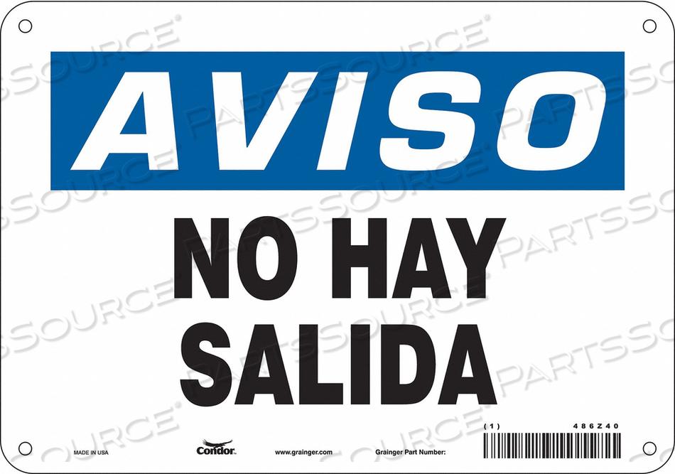 SAFETY SIGN NO HAY SALIDA 7 X10 by Condor