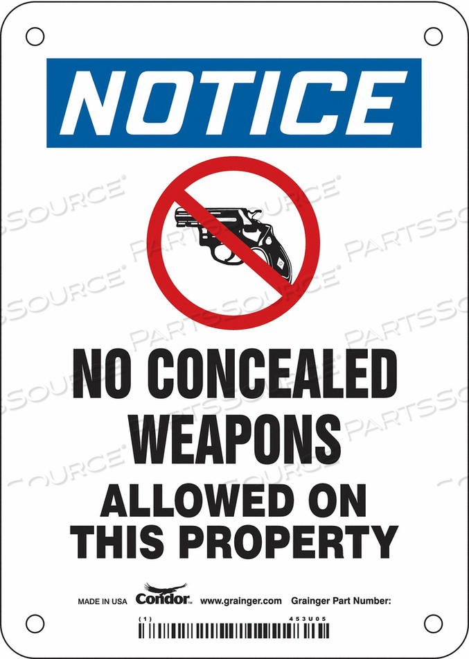 NO CONCEALED WEAPONS SIGN 5 W 7 H by Condor