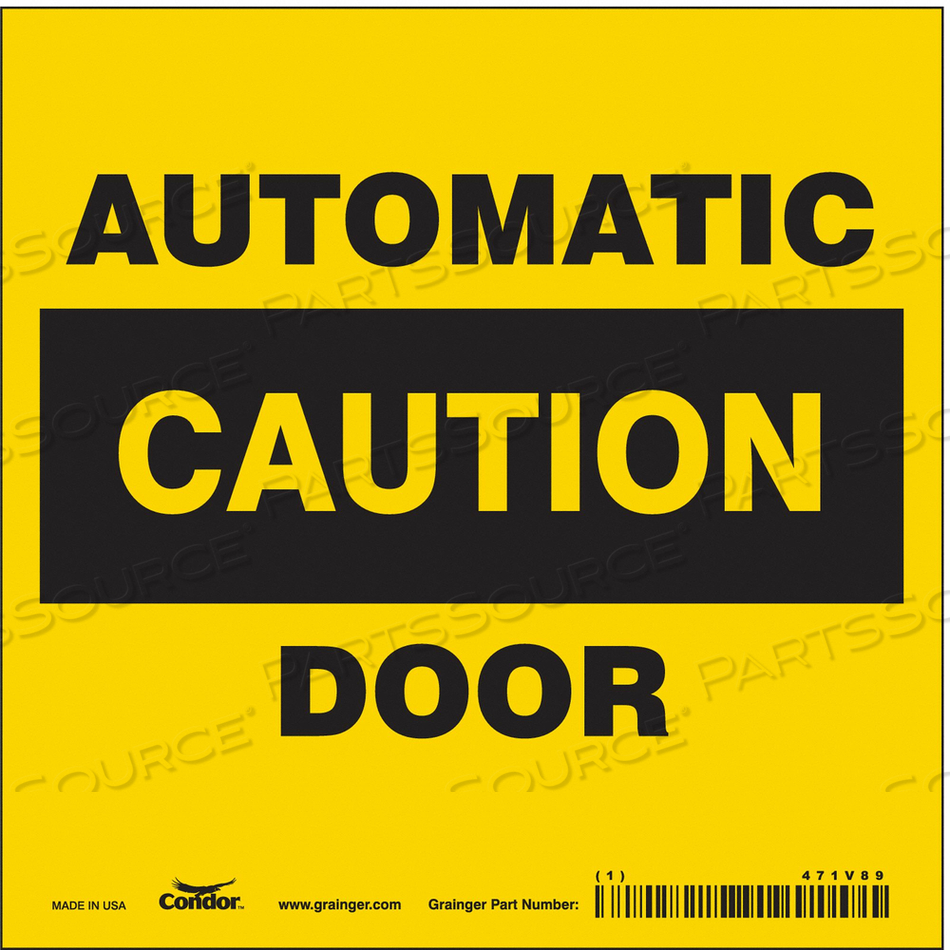 SAFETY SIGN 6 W X 6 H 0.004 THICK by Condor