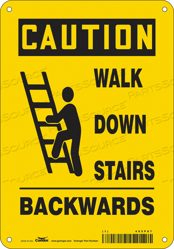 SIGN WALK DOWN STAIRS BACKWARDS 10 X7 by Condor
