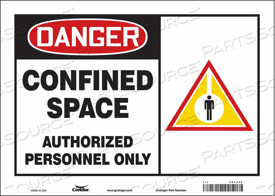 J6915 SAFETY SIGN 10 H 14 W VINYL by Condor