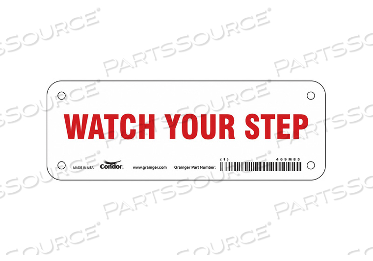 SAFETY SIGN 7 W 2-1/2 H 0.055 THICK by Condor