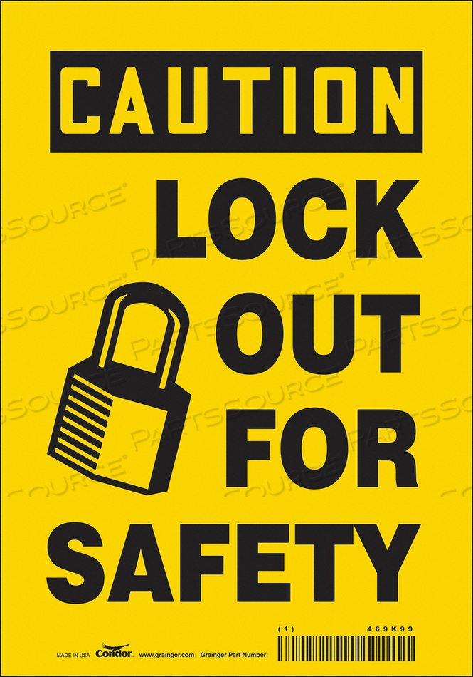 K0106 SAFETY SIGN 7 W 10 H 0.004 THICKNESS by Condor